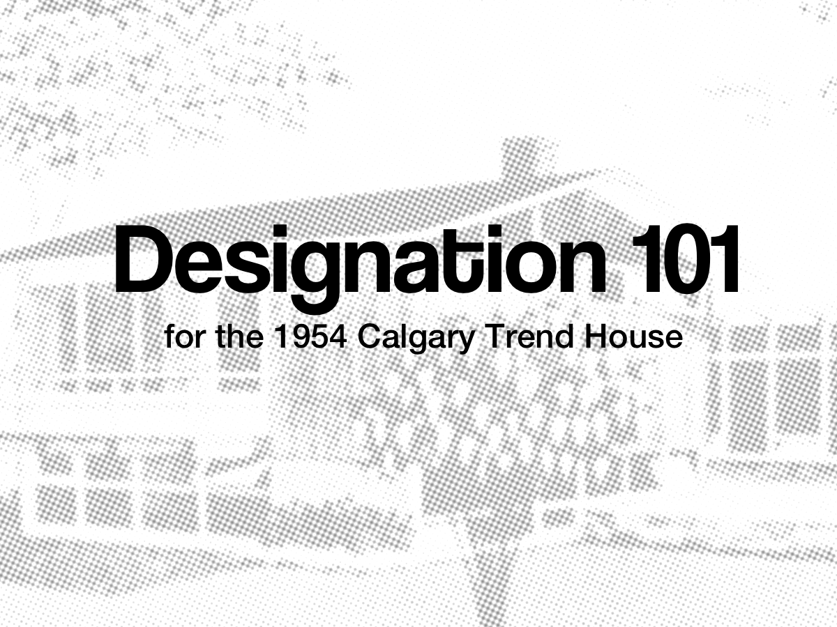 Designation 101 for Calgary Trend House